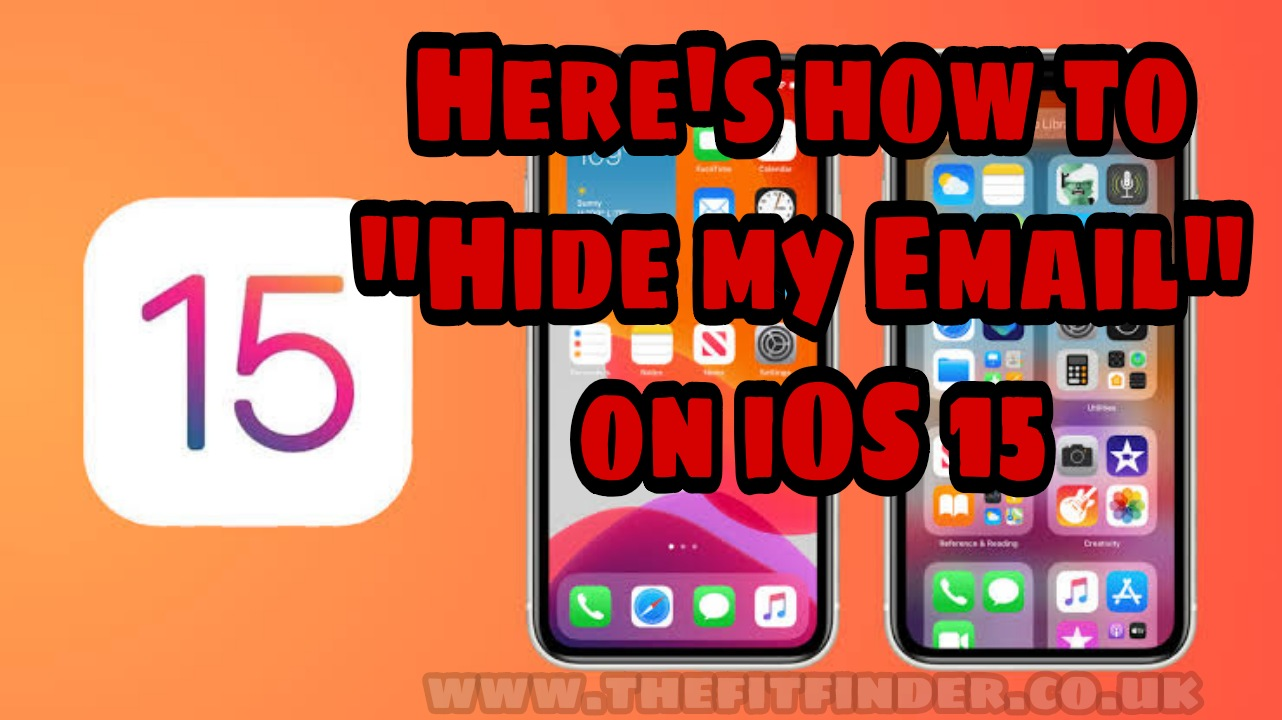 """Here's how to """"Hide my Email"""" on iOS 15"""