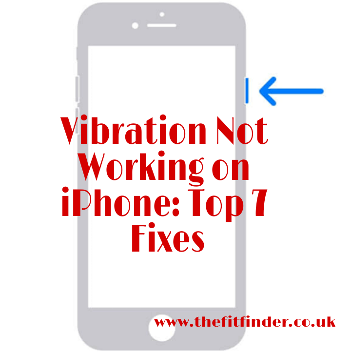 Vibration Not Working on iPhone: Top 7 Fixes